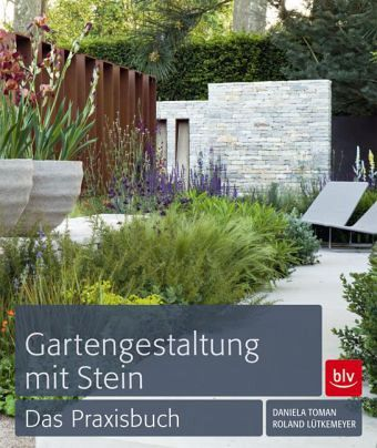 gartengestaltung mit stein von daniela toman roland l tkemeyer buch. Black Bedroom Furniture Sets. Home Design Ideas