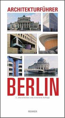 Architekturführer Berlin - Wörner, Martin; Hüter, Karl H; Sigel, Paul; Mollenschott, Doris