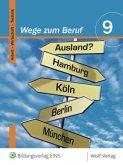 Wege zum Beruf 9. Schülerbuch