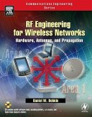 RF Engineering for Wireless Networks: Hardware, Antennas, and Propagation [With CDROM]