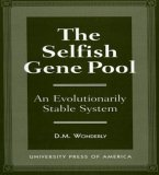 The Selfish Gene Pool: An Evolutionary Stable System