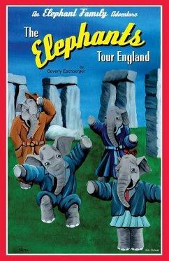 The Elephants Tour England, Volume 2 - Eschberger, Beverly