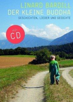 Der kleine Buddha, m. Audio-CD - Bardill, Linard