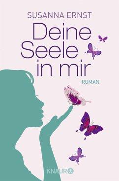 Deine Seele in mir - Ernst, Susanna