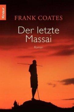 Der letzte Massai - Coates, Frank
