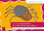 SprachSpielSpaß für die Kita: 2, 4, 6, 8 Spinnenbeine, du musst suchen ganz alleine ...