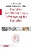 Evolution der Offenbarung - Offenbarung der Evolution