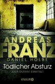 Tödlicher Absturz / Julia Durant Bd.13