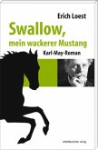 Swallow, mein wackerer Mustang