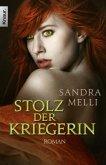 Stolz der Kriegerin / Dämmerlande Bd.2