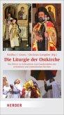 Die Liturgie der Ostkirche