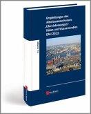 """Empfehlungen des Arbeitsausschusses """"Ufereinfassungen"""" Häfen und Wasserstraßen EAU 2012"""