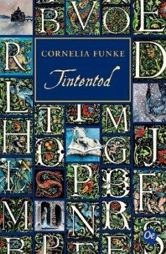 Tintentod / Tintenwelt Trilogie Bd.3 - Funke, Cornelia