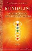 Kundalini - Die Lebenskraft des göttlichen Feuers