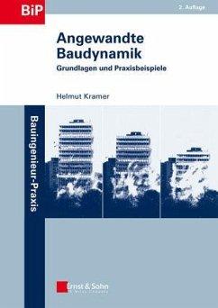 Angewandte Baudynamik - Kramer, Helmut