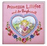 Prinzessin Lillifee und der Bergkristall / Prinzessin Lillifee Bd.9