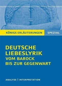 Deutsche Liebeslyrik vom Barock bis zur Gegenwart - Blecken, Gudrun