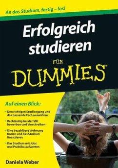 Erfolgreich studieren für Dummies