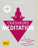Crashkurs Meditation (mit Audio-CD)
