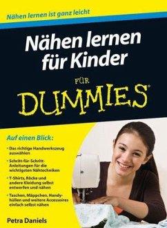 Nähen lernen für Kinder für Dummies