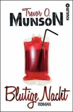 Blutige Nacht - Munson, Trevor O.