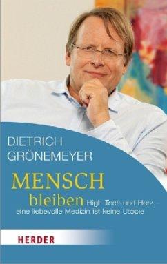 Mensch bleiben - Grönemeyer, Dietrich H. W.