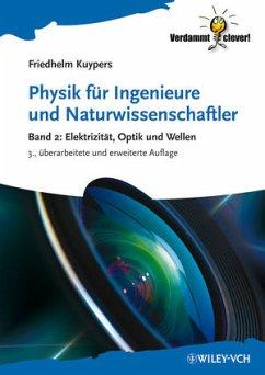 Physik für Ingenieure und Naturwissenschaftler 2 - Kuypers, Friedhelm