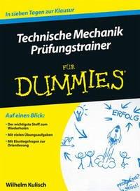 Technische Mechanik für Dummies Prüfungstrainer - Kulisch, Wilhelm