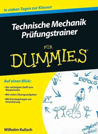 Technische mechanik f r dummies pr fungstrainer von for Grundlagen technische mechanik