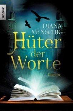 Hüter der Worte - Menschig, Diana