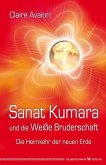 Sanat Kumara und die Weiße Bruderschaft