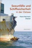 Seeunfälle und Schiffssicherheit in der Ostsee