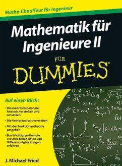Mathematik für Ingenieure 2 für Dummies - Fried, J. Michael