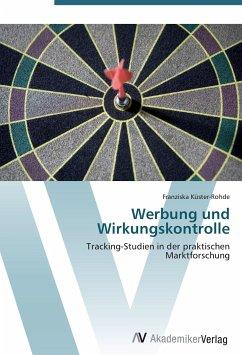 9783639405286 - Küster-Rohde, Franziska: Werbung und Wirkungskontrolle - Buch