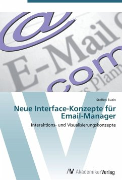 9783639405231 - Steffen Buzin: Neue Interface-Konzepte für Email-Manager - Buch