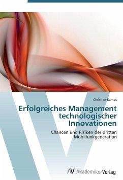 Erfolgreiches Management technologischer Innovationen