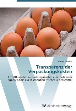 9783639405255 - Fabian Andreas: Transparenz der Verpackungskosten - Buch