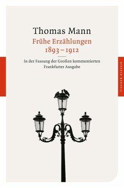 Frühe Erzählungen 1893-1912 - Mann, Thomas