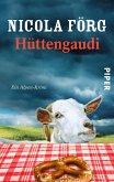 Hüttengaudi / Kommissarin Irmi Mangold Bd.3