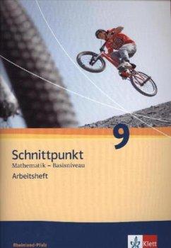 Schnittpunkt Mathematik - Ausgabe für Rheinland-Pfalz. Neubearbeitung. Arbeitsheft plus Lösungsheft Basisniveau 9. Schuljahr