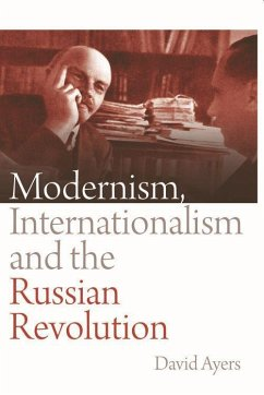 Modernism, Internationalism and the Russian Rev...