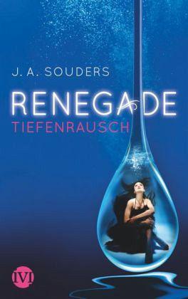 Renegade - Souders, J. A.