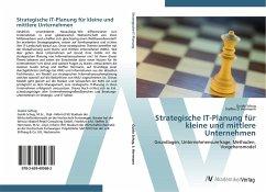 9783639405682 - Schug, Guido; Herrmann, Steffen D.: Strategische IT-Planung für kleine und mittlere Unternehmen: Grundlagen, Unternehmensumfrage, Methoden, Vorgehensmodel - Buch