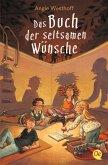 Das Buch der seltsamen Wünsche Bd.1