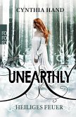 Heiliges Feuer / Unearthly Bd.2
