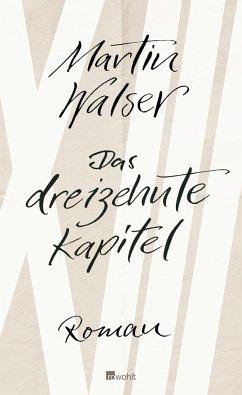 Das dreizehnte Kapitel - Walser, Martin