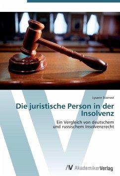 9783639407150 - Starrost, Lysann: Die juristische Person in der Insolvenz - Buku