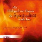 Mit Hildegard von Bingen die Spiritualität entdecken, 1 Audio-CD