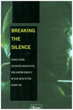 Breaking the Silence - Breaking the Silence (Hg.)