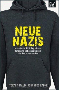 Neue Nazis - Staud, Toralf;Radke, Johannes
